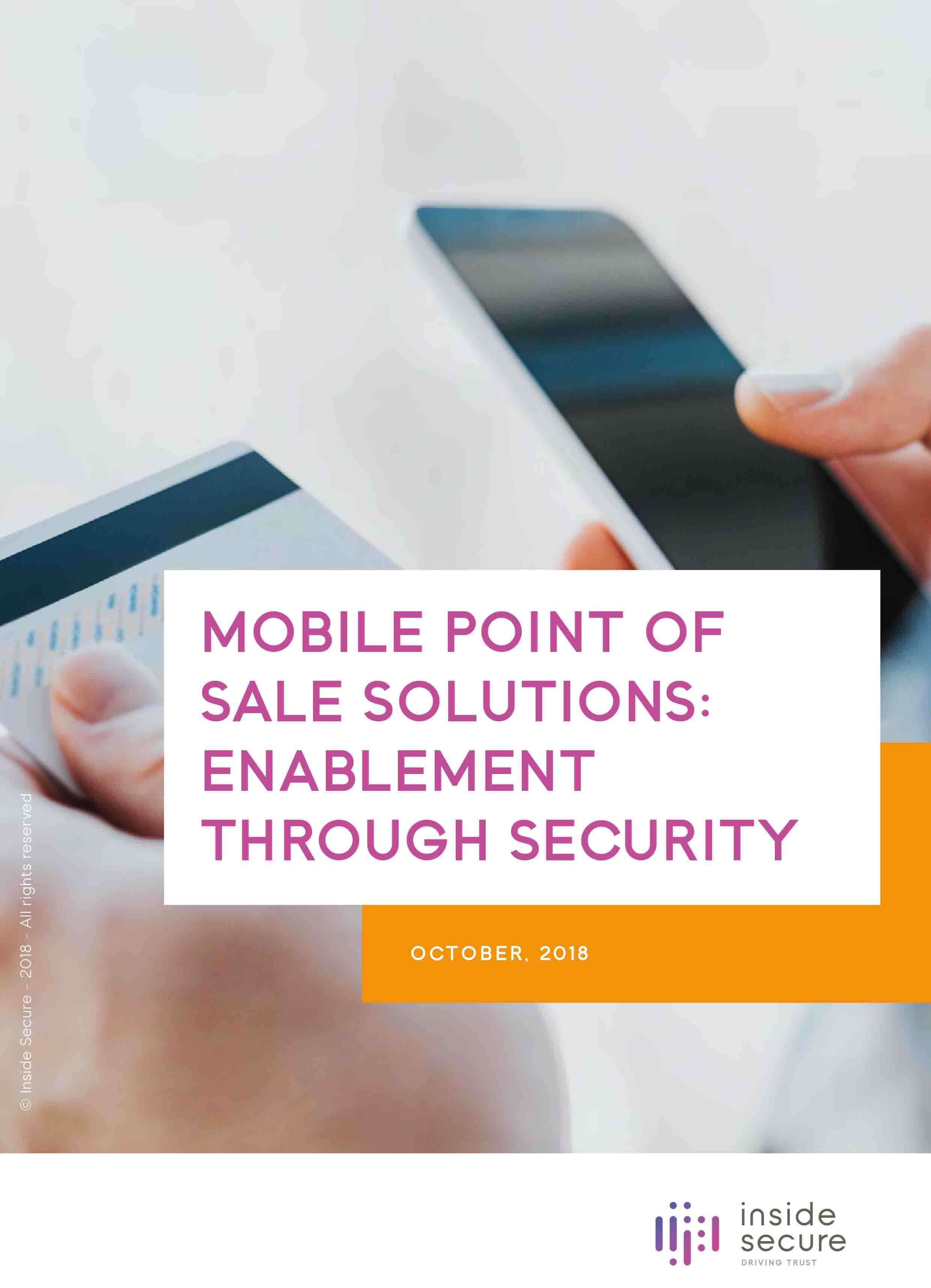 Mobile Point Of Sale Solutions : Enablement Through Security